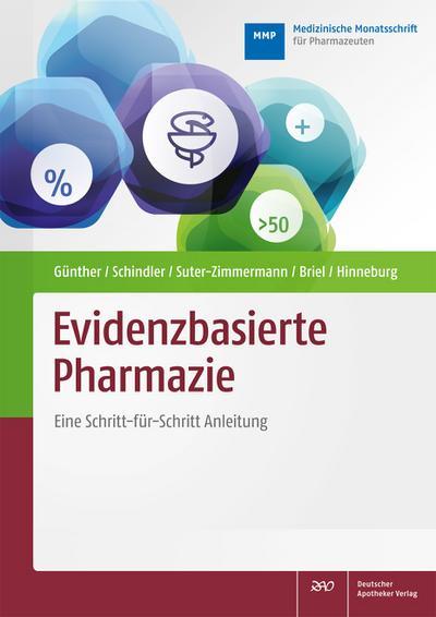 Evidenzbasierte Pharmazie: Eine Schritt-für-Schritt-Anleitung
