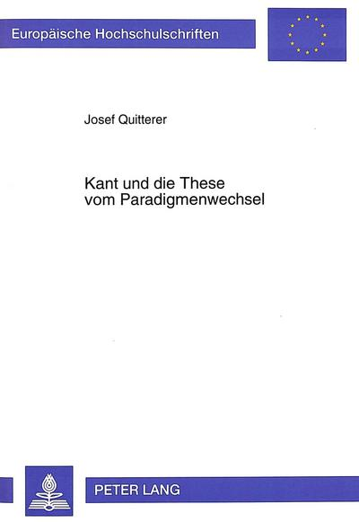 Kant und die These vom Paradigmenwechsel