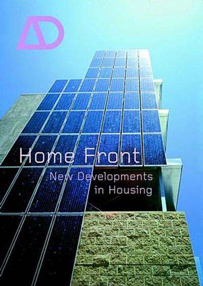 Home Front: New Developments in Housing (Architectural Design)