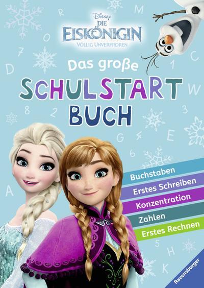 Disney Die Eiskönigin: Das große Schulstartbuch; Deutsch; durchg. farb. Ill. u. Text