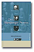 Der Nürnberger Prozess; Eine Entmystifizierung; Deutsch
