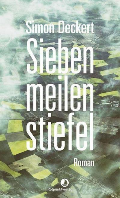 Siebenmeilenstiefel: Roman (Edition Blau)