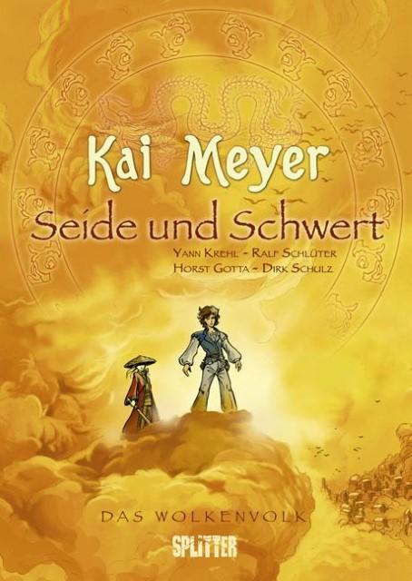 Das Wolkenvolk 01. Seide und Schwert Kai Meyer