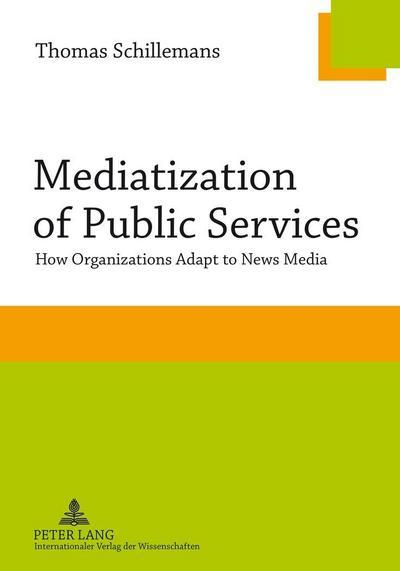 Mediatization of Public Services