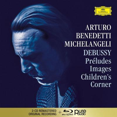 Debussy / Michelangeli: Préludes, Images, Children's Corner