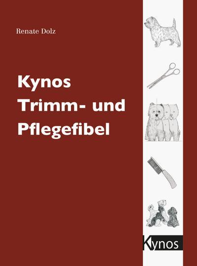 Kynos Trimm- und Pflegefibel