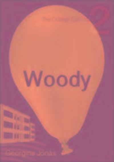 Woody (The College Collection Set 1 - for reluctant readers)