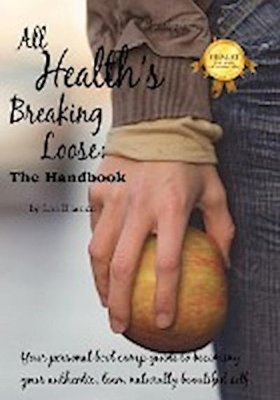 All Health's Breaking Loose