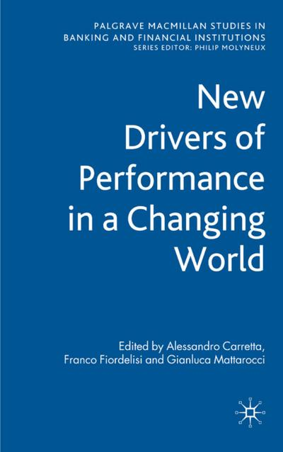 New Drivers of Performance in a Changing World