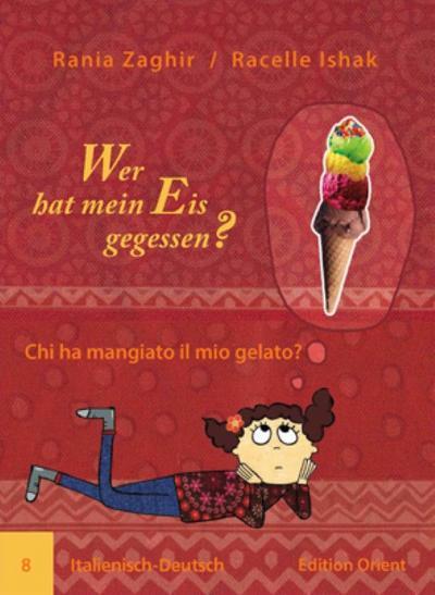 Wer hat mein Eis gegessen?/Chi ha mangiato il mio gelato?