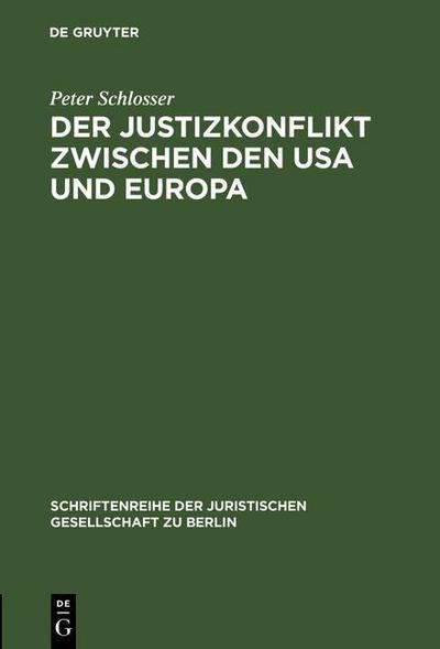 Der Justizkonflikt zwischen den USA und Europa