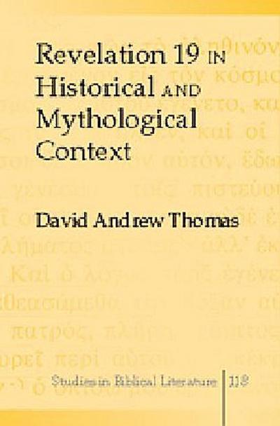 Revelation 19 in Historical and Mythological Context