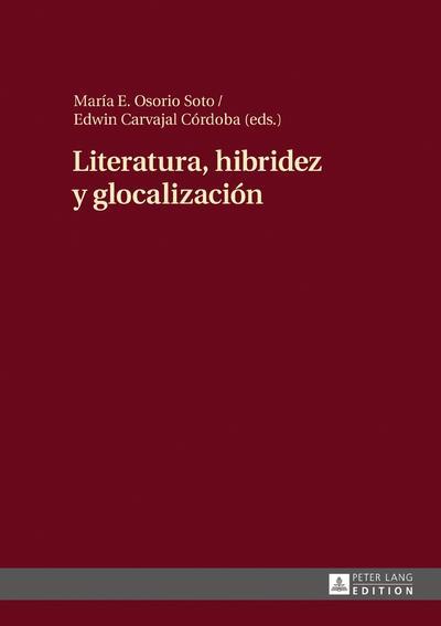 Literatura, hibridez y glocalización