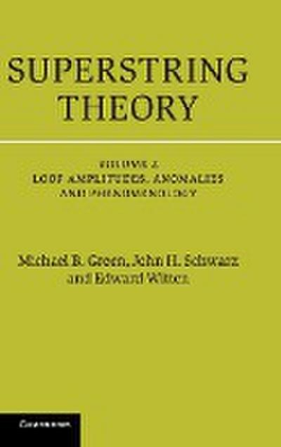 Superstring Theory, Vol. 2