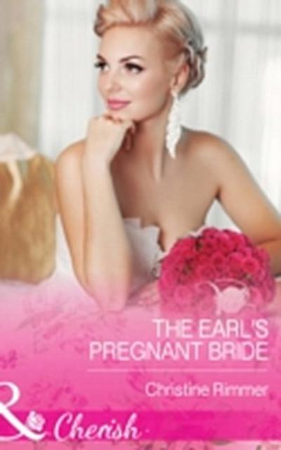 Earl's Pregnant Bride (Mills & Boon Cherish) (The Bravo Royales, Book 8)
