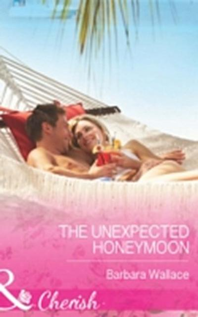 Unexpected Honeymoon (Mills & Boon Cherish)