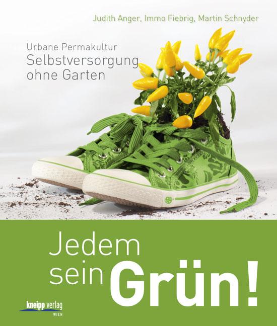 Jedem sein Grün! Judith Anger