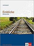 Einblicke Mathematik. Lehrerband 3. Ausgabe Baden-Württemberg