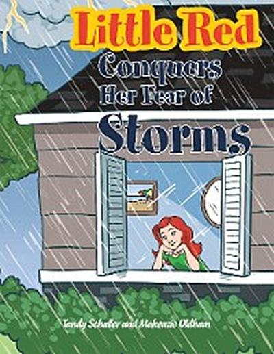 Little Red Conquers Her Fear of Storms