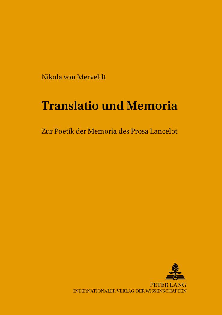 Translatio und Memoria Nikola von Merveldt