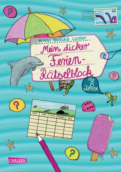 Mein dicker Ferien-Rätselblock 05