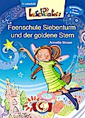 Lesepiraten - Feenschule Siebenturm und der goldene Stern
