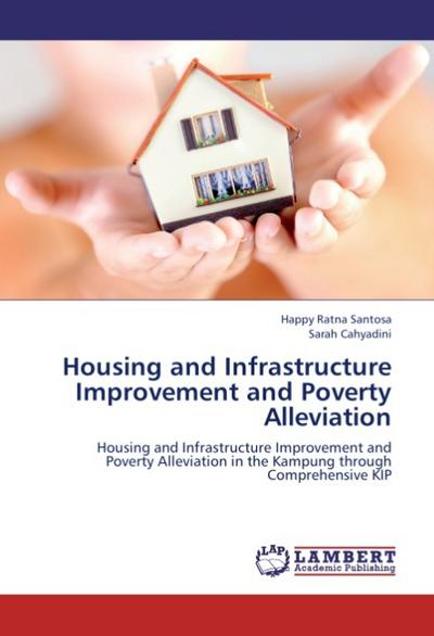 Housing and Infrastructure Improvement and Poverty Alleviation
