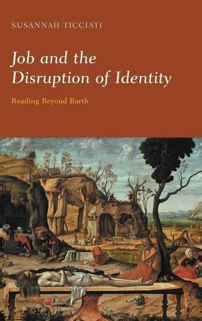 Job and the Disruption of Identity: Reading Beyond Barth