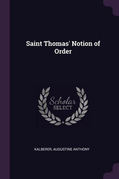 Saint Thomas' Notion of Order