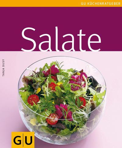 Salate   ; GU Kochen & Verwöhnen Küchen-Ratgeber; Deutsch; , 65 farb. Fotos -