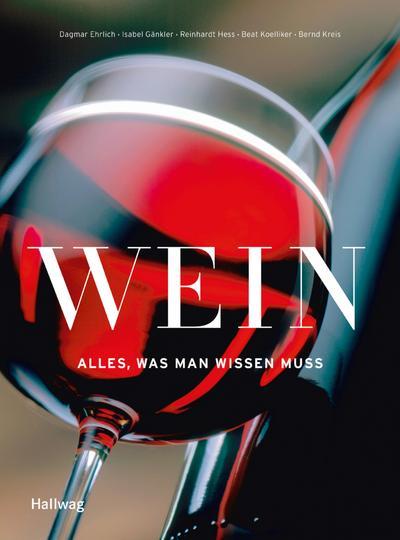 Wein - Alles was man wissen muss