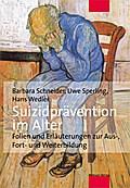 Suizidprävention im Alter; Folien und Erläuterungen zur Aus-, Fort- und Weiterbildung (mit CD-Rom); Deutsch