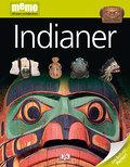 Indianer   ; memo Wissen entdecken 18; Deutsch; durchg. farb. Fotos, Ill. -