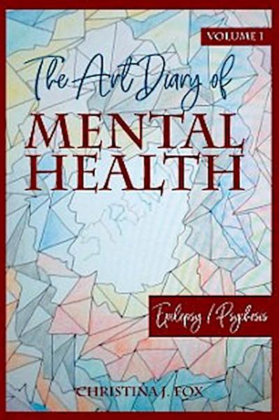 The Art Dairy of Mental Health Volume 1