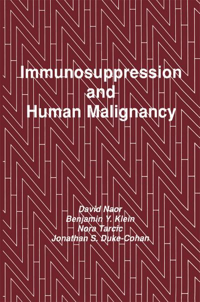 Immunosuppression and Human Malignancy