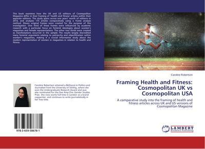 Framing Health and Fitness: Cosmopolitan UK vs Cosmopolitan USA