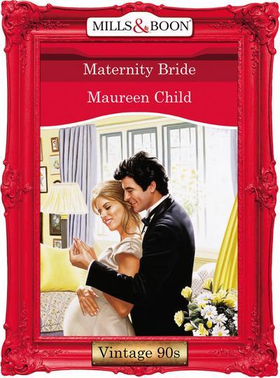 Maternity Bride (Mills & Boon Vintage Desire)