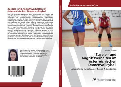 Zuspiel- und Angriffsverhalten im österreichischen Damenvolleyball