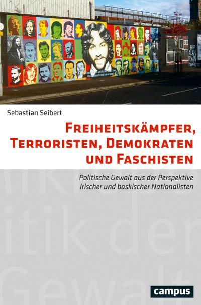 Freiheitskämpfer, Terroristen,