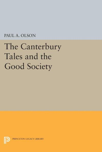 The CANTERBURY TALES and the Good Society