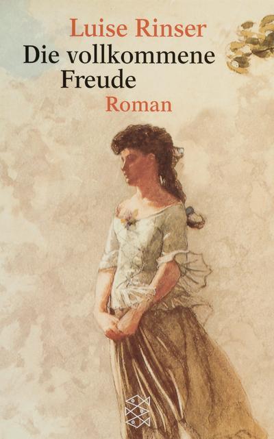 Die vollkommene Freude: Roman