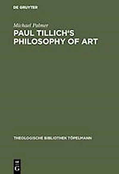 Paul Tillich's Philosophy of Art