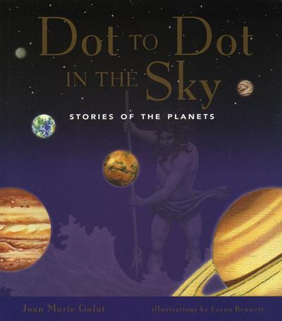Dot to Dot in the Sky: Stories in the Planets