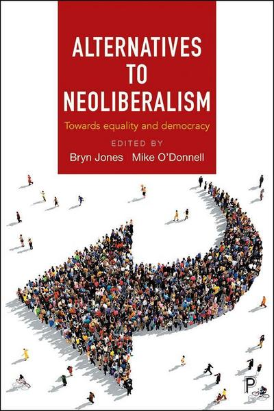 Alternatives to neoliberalism