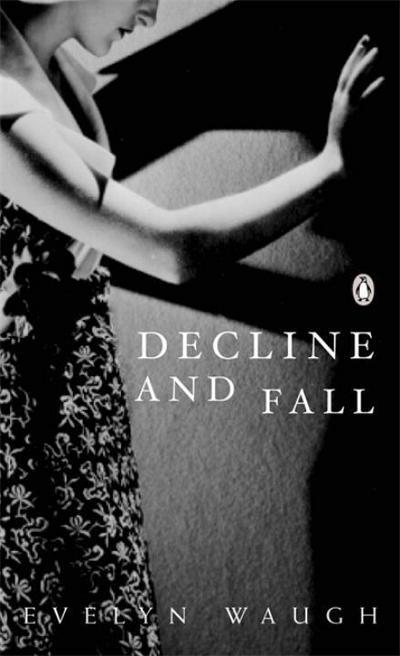 Decline and Fall (Penguin Modern Classics) - Penguin Classics - Taschenbuch, Englisch, Evelyn Waugh, ,
