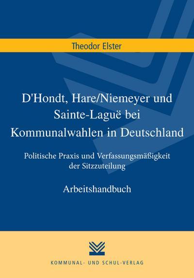 D'Hondt, Hare/Niemeyer und Sainte-Laguë bei Kommunalwahlen in Deutschland