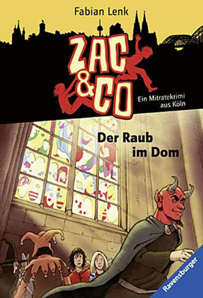 Der Raub im Dom; Ein Mitratekrimi aus Köln   ; RTB - Zac & Co 4; Ill. v. Sohr, Daniel; Deutsch; schw.-w. Ill. -