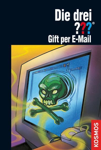 Die drei ??? Gift per E-mail (drei Fragezeichen)