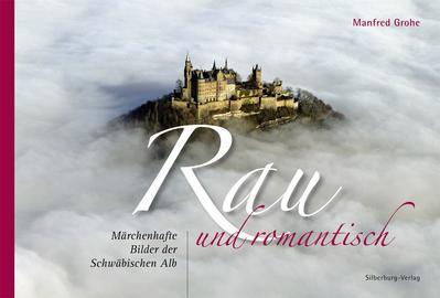 Rau und Romantisch