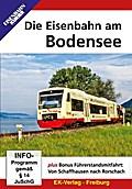Die Eisenbahn am Bodensee. DVD-Video